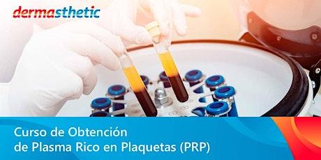 Curso de Obtención de Plasma Rico en Plaquetas (PRP) - Curso Online boletos
