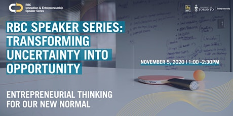 RBC Speaker Series: Transforming Uncertainty into Opportunity