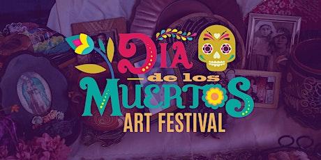 Día de los Muertos Arts Festival tickets