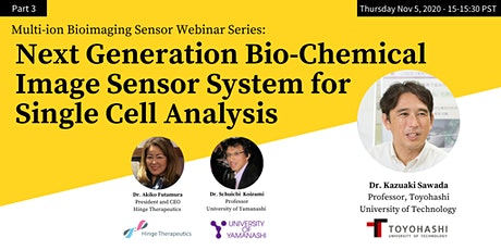 Next Generation Bio-Chemical Image Sensor System for Single Cell Analysis tickets