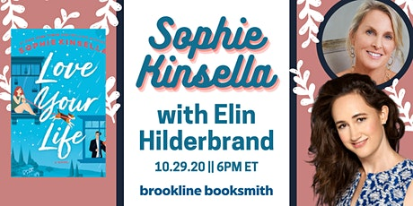 Sophie Kinsella with Elin Hilderbrand: Love Your Life! tickets