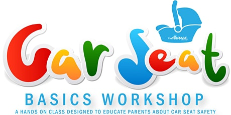 Car Seat Basics Workshop tickets