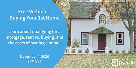 Free Webinar: Buying Your 1st Home tickets