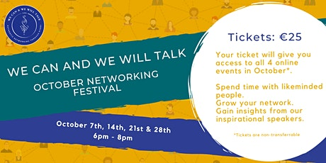 We Can and We Will Talk October Networking Festival tickets