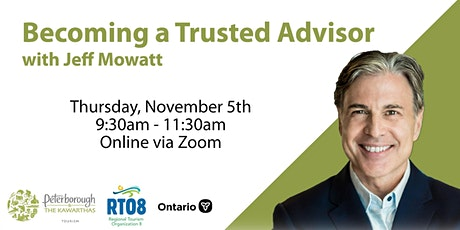 Becoming a Trusted Advisor with Jeff Mowatt tickets
