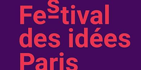 Le racisme ordinaire / #Festival des idées Paris billets