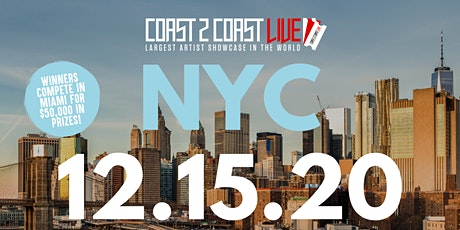 Coast 2 Coast LIVE Showcase NYC - Artists Win $50K In Prizes tickets