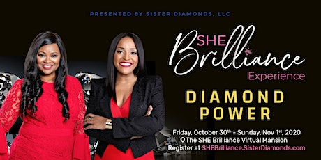 SHE Brilliance Experience Presented by Sister Diamonds, LLC tickets