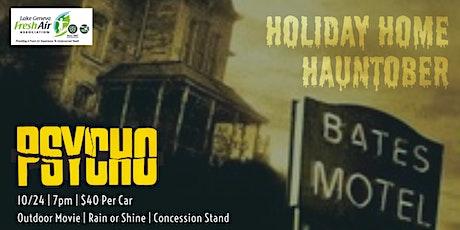 "Holiday Home Hauntober! ""Psycho"" Screening tickets"