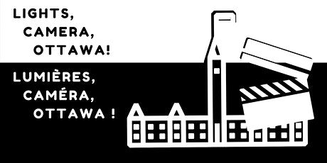 Lights, Camera, Ottawa!  Let's Get Animated! tickets