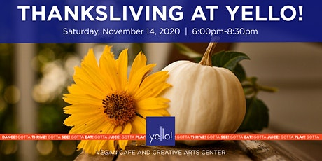 Thanksliving at Yello! tickets