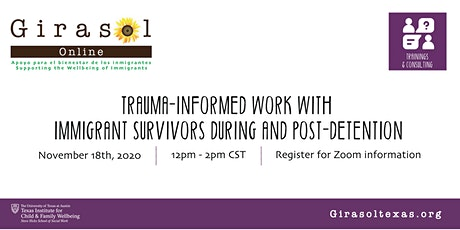 Trauma-Informed Work with Immigrant Survivors During and Post-Detention tickets