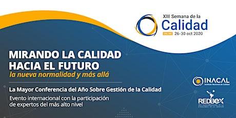 XIII Semana de la Calidad: Edición Iberoamericana Online boletos