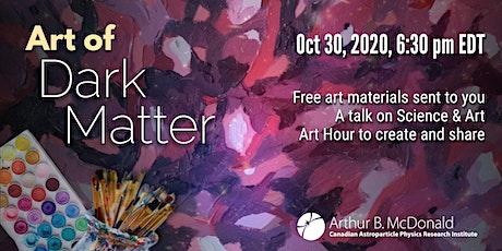 Art of Dark Matter tickets