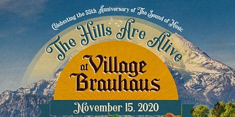 The Hills Are Alive at Village Brauhaus tickets
