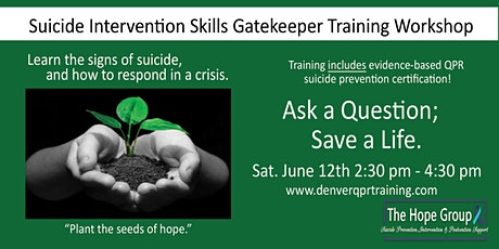 Suicide Intervention Skills Gatekeeper Training Workshop tickets