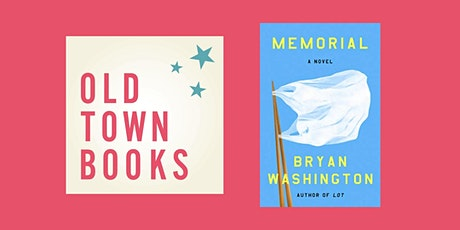 Old Town Books Book(s) Club: Memorial by Bryan Washington tickets