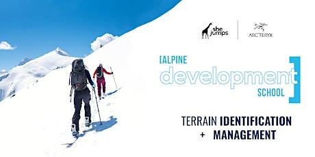 Alpine Development School   Terrain Identification + Management