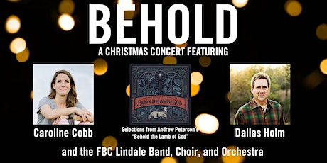 Behold: A Christmas Concert tickets