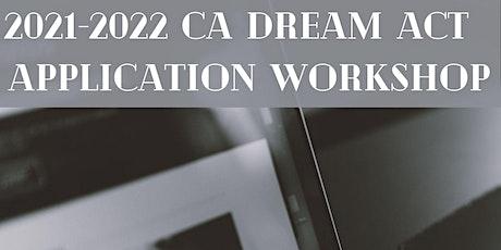 2021-2022 CA Dream Act Application Workshop tickets