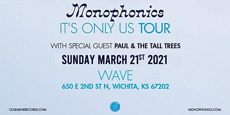 Monophonics w/ Paul & the Tall Trees tickets