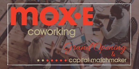 Mox.E Grand Opening Featuring 'Capital Matchmaker' tickets