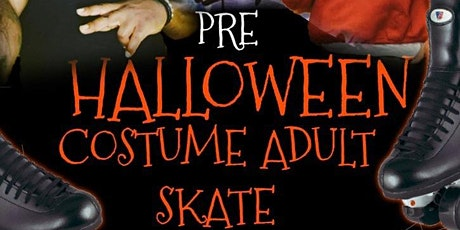 Pre Halloween Costume Adult Night Skate at Temple Hills Skating Palace tickets