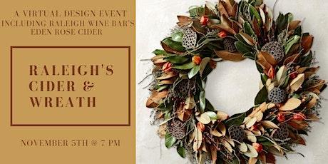 Raleigh's Cider & Wreath tickets