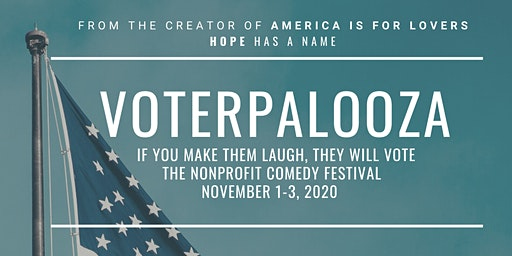 Voterpalooza: If You Make Them Laugh, They Will Vote