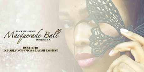 Black Excellence Masquerade Ball Powershoot tickets