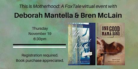 This is Motherhood: Deborah Mantella & Bren McClain tickets