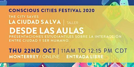 La Ciudad Salva | TALLER: Desde las Aulas boletos