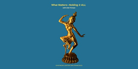 What Matters: Holding it ALL tickets