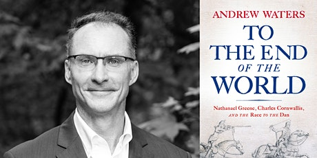 A Virtual Conversation with Andrew Waters | To the End of the World tickets