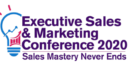 The Executive Sales and Marketing Conference 2020 - Virtual Edition tickets
