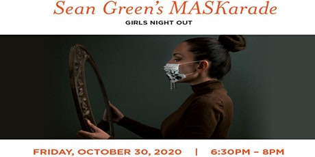 Sean Green's MASKarade Girls Night Out tickets