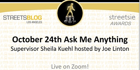 2021 Streetsie Celebrations - Ask Me Anything - Supervisor Sheila Kuehl tickets