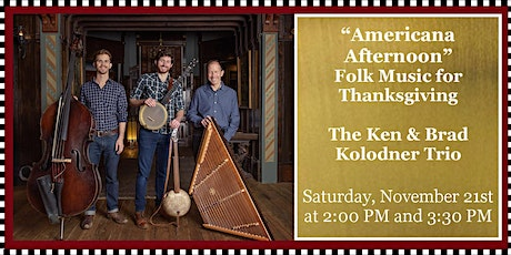 Sounds of Joy & Light: Folk Music for Thanksgiving - Americana Afternoon tickets