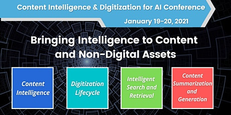 Content Intelligence and Digitization for AI  Conference, Jan 19-20, 2021 tickets