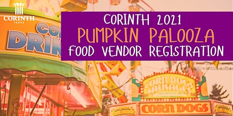 2021 Corinth Pumpkin Palooza Food Vendor Registration tickets