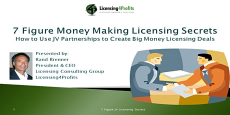 7 Figure Money Making JV Licensing Secrets  - Replay tickets