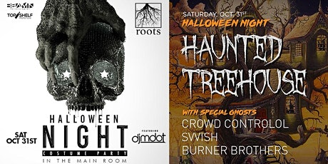 Halloween Night Feat. DJ Mdot @ Roots Ft. Myers  + The Haunted TreeHouse tickets