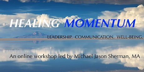 HEALING MOMENTUM: Workshop on Leadership, Communication and Wellbeing tickets