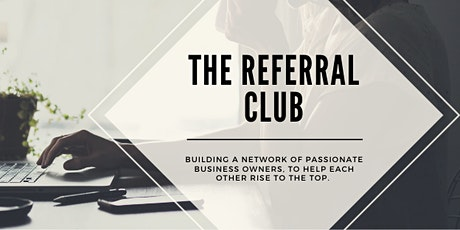The Referral Club - October's Social Event tickets