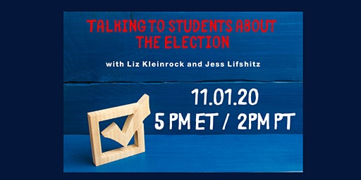 Talking to Students about the Election