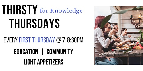 Thirsty for Knowledge Thursdays tickets