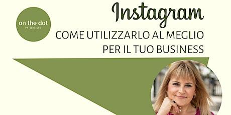 Instagram: come utilizzarlo al meglio per il tuo business biglietti