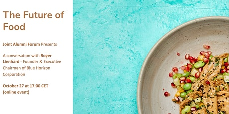 The Future of Food with Roger Lienhard of Blue Horizon tickets