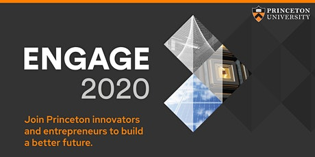 Engage 2020: A new Princeton innovation and entrepreneurship conference tickets