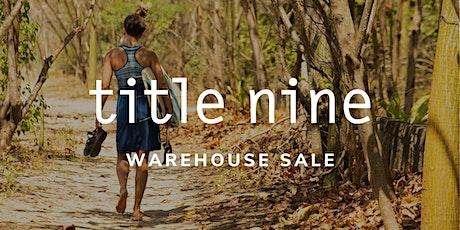 Title Nine Warehouse Sale - October 2020 - Santa Ana, CA tickets